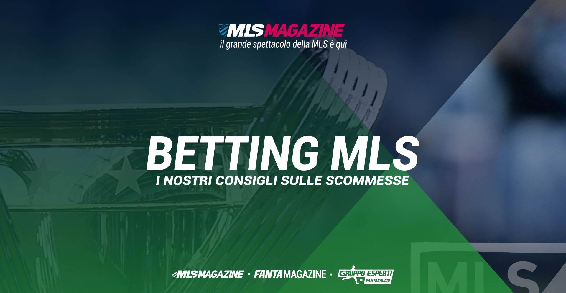 Le tue scommesse betting sulla MLS di MLS Magazine Italia