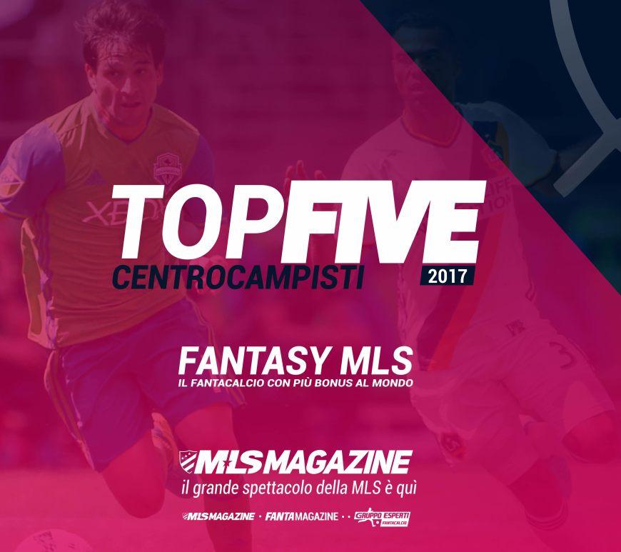 top five centrocampsiti MLS 2017 di MLS Magazine Italia